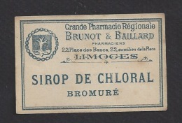 Etiquette  Sirop De Chloral Bromuré - Grde Pharmacie Régionale  J. Brunot & Baillard . (1897/1906)  à Limoges (87) - Labels