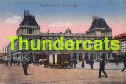 CPA BRUXELLES  GARE DU NORD TRAM PUB AU BON MARCHE - Spoorwegen, Stations