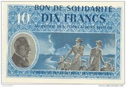 Bon De Solidarité/Dix Francs/ Maréchal PETAIN/Au Profit Des Populations Civiles/1940-1944    BILL139quinto - 1939-45