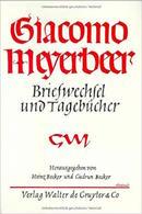 Musica Giacomo Meyerbeer Briefwechsel Und Tagebucher - Band 1 -  1^ Ed. 1960 - Musica & Strumenti