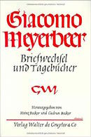 Musica Giacomo Meyerbeer Briefwechsel Und Tagebucher - Band 4 -  Ed. 1985 - Non Classificati