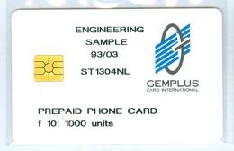 RRR * NEDERLAND  CHIP TELEFOONKAART * GEMPLUS * ENGINEERING SAMPLE * EERSTE TEST CARD FL 10 * ST-1304-NL ONGEBRUIKT MINT - Test & Dienst