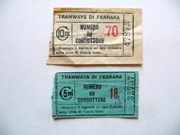 Due Biglietti Tramways Di Ferrara Anni '20 Tram Trasporti Emilia - Vecchi Documenti