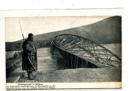 AL 577 -C P A -    SERBIE-  BRUCKENWACHT IN SERBIEN - Servië