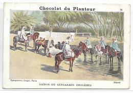CHROMO - CHOCOLAT DU PLANTEUR - Dairos Ou Gendarmes Indigènes - Chocolat
