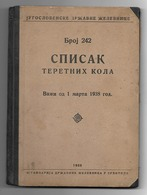 JUGOSLAVIA STATE RAILWAY, LIST OF RAILWAY WAGONS FOR WEIGHT, 1938 - Chemin De Fer