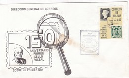 150 ANIVERSARIO PRIMER SELLO POSTAL FDC 1990. BOLIVIA- BLEUP - Bolivia