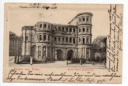 Allemagne -- TRIER --1904--Gruss Aus Trier -- Porta Nigra  (petite Animation) --cachets TRIER Et CHARLEVILLE-08 - Trier