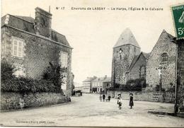 53 Environs De LASSAY - Le Harps (LE HORPS) - L'Église & Le Calvaire - Animée - France