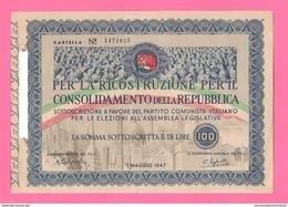 Buono Lire 100 PCI Maggio 1947 Lotteria Titolo Provvisorio Partito Comunista - [ 2] 1946-… : Républic