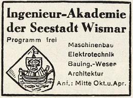 Original-Werbung/ Anzeige 1931 - INGENIEUR AKADEMIE DER SEESTADT WISMAR - Ca. 40 X 30 Mm - Publicités
