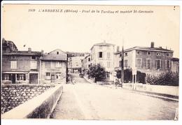 L'ARBRESLE,69: Pont De La Turdine Et Montée Saint Germain. N°1939 - L'Arbresle