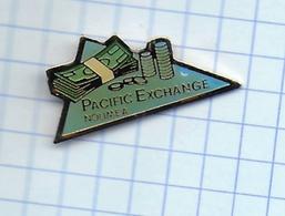 Pin's Pins / THEME BANQUE  / PACIFIC EXCHANGE NOUMEA Billet Monnaie Change Nouvelle-Calédonie Outre Mer - Banks