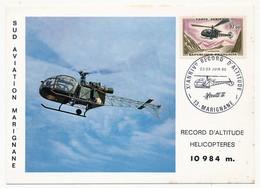 """FRANCE - Cachet Temporaire """"MARIGNANE - Xeme Anniversaire Record D'Altitude - Alouette II"""" - 1965 /10,00 Alouette - Marcophilie (Lettres)"""