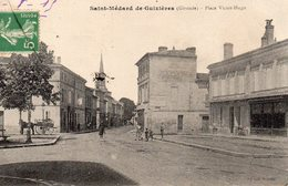 9411. GIRONDE 33 SAINT-MEDARD-DE-GUIZIERES. PLACE VICTOR HUGO 1915 - Altri Comuni