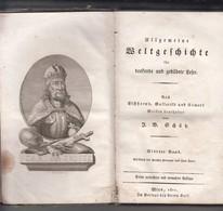 ALTE BUCHER     WELTGESCHICHTE   1811 WIEN  SEITEN 360   UND EINE  KARTE EUROPA - Bücher, Zeitschriften, Comics