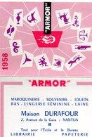 "Petit Calendrier - 1958 - ""ARMOR"" - Maison Durafour - Nantua - Ain . - Calendars"
