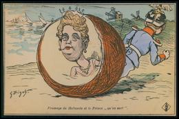 Art BIGOT Fromage De Hollande Royauté Fromage Caricature Satirique Politique France Carte Postale Cpa Postcard C1900s - Satiriques