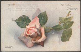 Birthday Greetings, Rose, C.1920 - Tuck's Oilette Postcard - Birthday