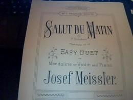 Vieux Papier  Partition 4 Pages SALUT DU MATIN Mandoline ; Violon & Piano De Joseph Meissler - Musique & Instruments