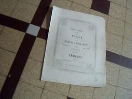 Vieux Papier  Partition7pages Opera Petit Caprice LA FILLE DU REGIMENT  Par Croisez - Musique & Instruments