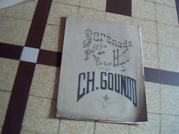 Vieux Papier  Partition De Charles Gounod Serenade Poesie De Victor Hugo - Musique & Instruments