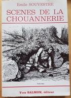 Rare Livre Scènes De La Chouannerie D émile Soulvestre - Livres, BD, Revues