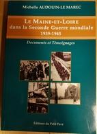 Rare Livre Le Maine Et Loire Dans La Seconde Guerre Mondiale De 1939-1945 - 1939-45