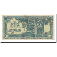 Billet, MALAYA, 10 Dollars, Undated (1944), KM:M7c, TB - Malaysie