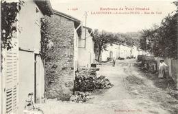 54 Environs De Toul Illustré - LANEUVEVILLE-DERRIÈRE-FOUG (127 Hab. !) - Rue De Toul - France