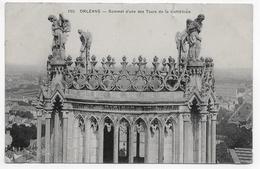 (RECTO / VERSO) ORLEANS EN 1913 - N° 550 - SOMMET D' UNE DES TOURS DE LA CATHEDRALE - DECHIRURE EN HAUT - CPA VOYAGEE - Orleans