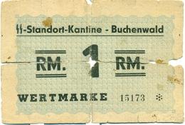 BILLET DU CAMP DE CONCENTRATION DE BUCHENWALD 1 REICHSMARK 1944 - [ 4] 1933-1945 : Troisième Reich