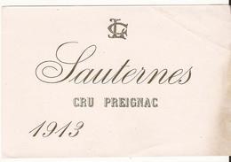 ETIQUETTE DE VIN ANCIENNE SAUTERNES CRU PREIGNAC 1913 - Bordeaux