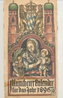 MÜNCHENER Kalender Für 1896 - Calendrier - +/- 16 X 32 Cm (b236) - Calendriers