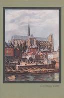 Vers 1930 - Illustration - Amiens (Somme) - La Cathédrale - FRANCO DE PORT - Vieux Papiers