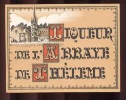 Etiquette De Liqueur  De  L'Abbaye De Théleme - Labels