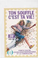 "Comité Contre Les Maladies Respiratoires Et La Tuberculose, ""ton Souffle C'est Ta Vie"", Grande Vignette1990-91 - Vecchi Documenti"
