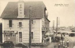 """85 - CROIX DE VIE - L' HÔTEL """"NID DE FRANCE"""" ( CPA ANIMEE - France"""