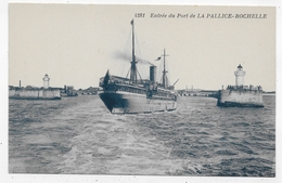 PAQUEBOT - LA PALLICE ROCHELLE - N° 4381 - ENTREE DU PORT -  CPA NON VOYAGEE - 17 - Paquebots