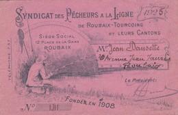 CARTE DE PECHE, Syndicat Des Pêcheurs à La Ligne De Roubaix-Tourcoing Et Leurs Cantons 1925 - Pesca