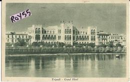 Libia Colonia Italiana Colonie Italiane Tripoli Veduta Grand Hotel Anni 30 (vedi Retro) - Libye