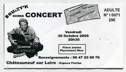 Ticket De Concert De Graeme Allwright En Octobre 2009 à Châteauneuf Sur Loire - Tickets De Concerts