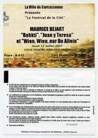 Ticket De Spectacle Maurice Béjart - Carcassonne 2007 - Bahkti, Juan Y Teresa, Wien Wien Nur Du Allein - Tickets De Concerts