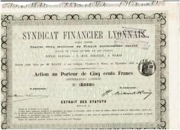69-SYNDICAT FINANCIER LYONNAIS. Banque. 1882 - Other