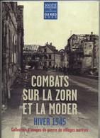 Livre -  Revue - Combats Sur La Zorn Et La Moder Hiver 1945 (société D'histoire Et D'archéologie Du Ried Nord) - Alsace