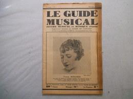 LE GUIDE MUSICAL NOVEMBRE 1931 YVONNE BOUCHEZ,LA VIE MUSICALE A TRAVERS LES LIVRES ET A TRAVERS LA PRESSE - Musique & Instruments