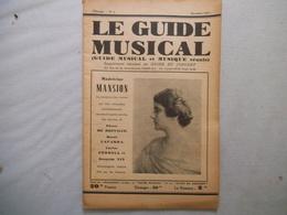 LE GUIDE MUSICAL DECEMBRE 1931 MADELEINE MANSION,CRITIQUE DE QUELQUES BONS DISQUES,LA VIE MUSICALE A TRAVERS LES LIVRES - Musique & Instruments