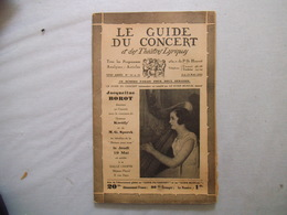LE GUIDE DU CONCERT 6 ET 13 MAI 1932 JACQUELINE BOROT, LE SUCCESSEUR D'AUBER:SALVADOR DANIEL RAOUL PUGNO,CONCERTS PAR T. - Unclassified