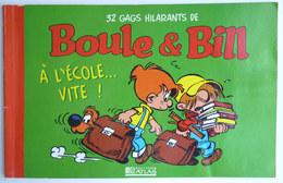 BD PUBLICITAIRE BOULE ET BILL à L'école Vite ! ATLAS 1999 - Gaston