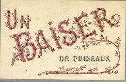 45  PUISEAUX   UN BAISER DE PUISEAUX  (CARTE PAILLETEE) - Puiseaux